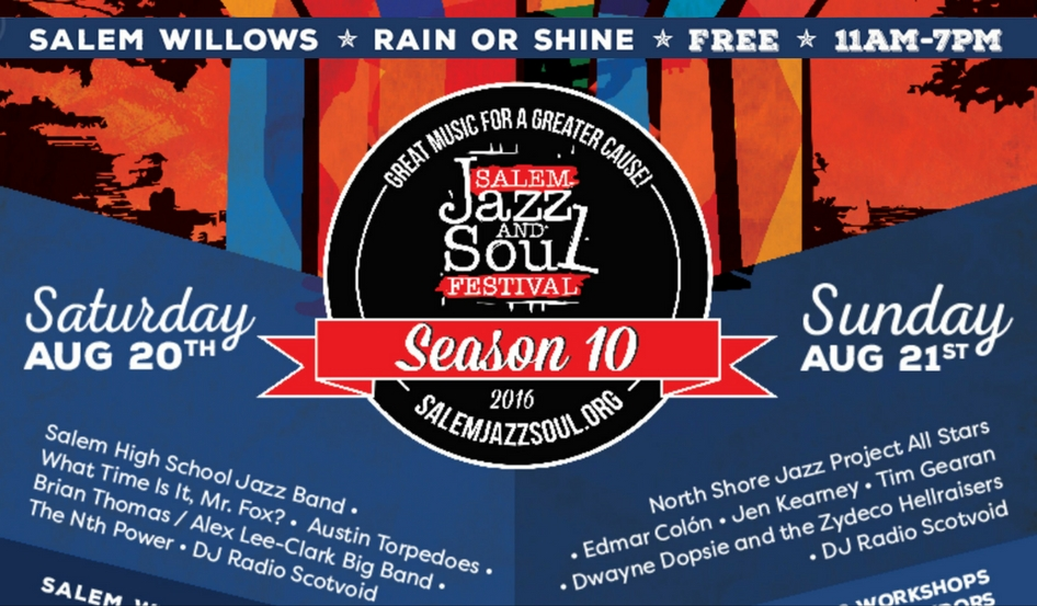 2016 Salem Jazz and Soul Festival 10th Season