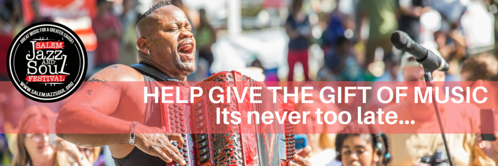 Donate to the Salem Jazz and Soul Festival - never too late to give the gift of music